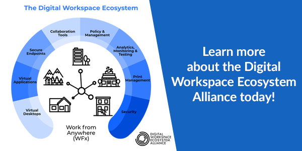 Learn more about the Digital Workspace Ecosystem Alliance today!