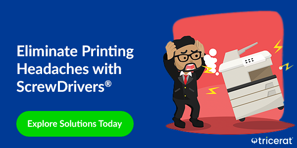 Eliminate Printing Headaches with ScrewDrivers®. Explore Solutions Today.
