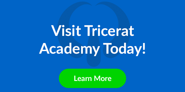 Visit Tricerat Academy Today! Learn more